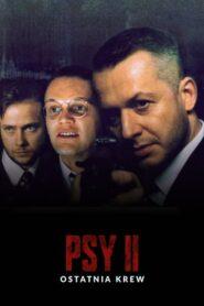 Psy 2: Ostatnia Krew